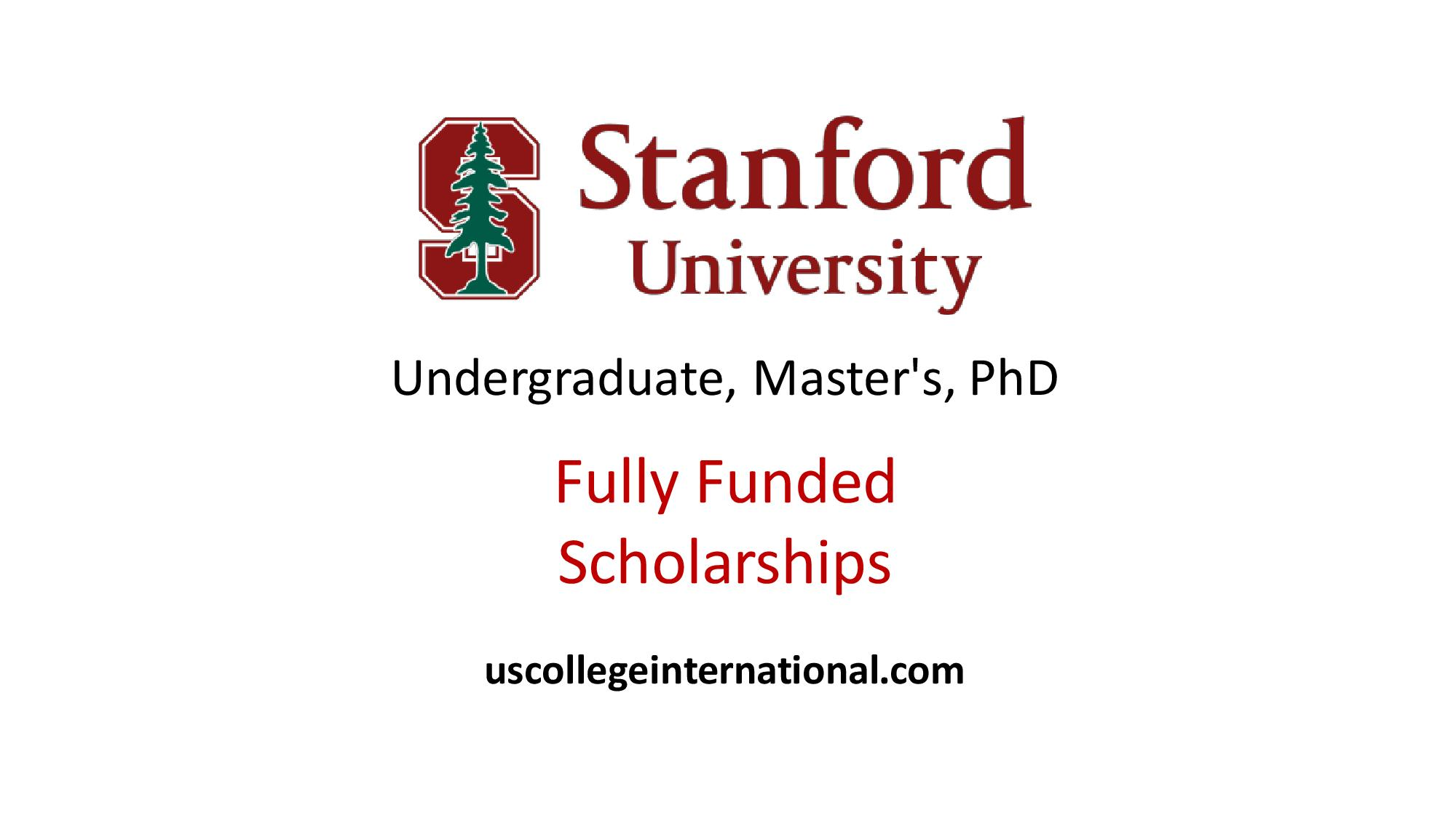 Stanford University Scholarships 2019 (Fully Funded) - Scholarships