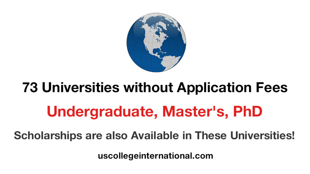 73 Universities With No Application Fees Scholarships For