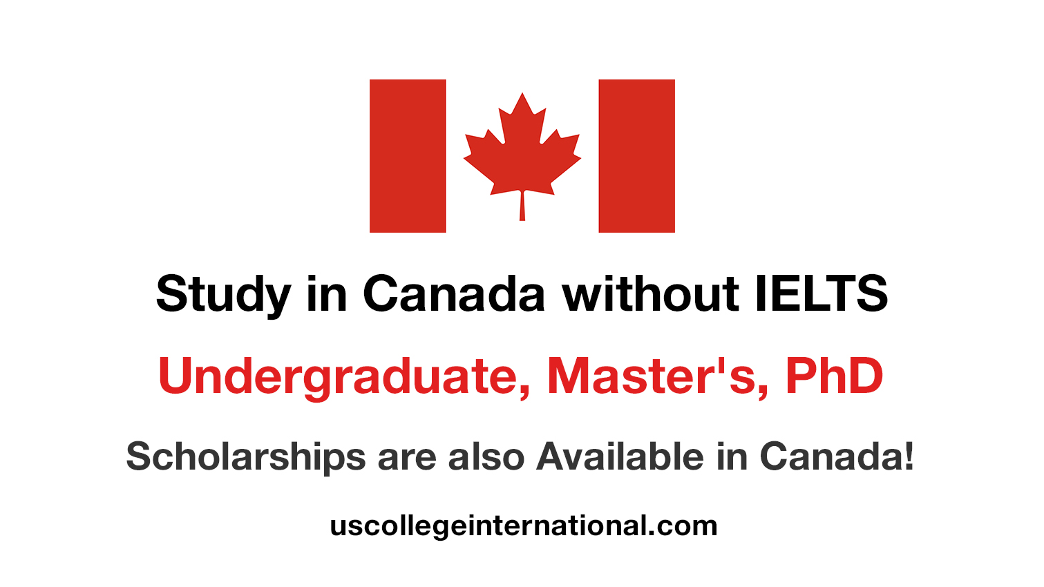 How to Study in Canada without IELTS - Scholarships for