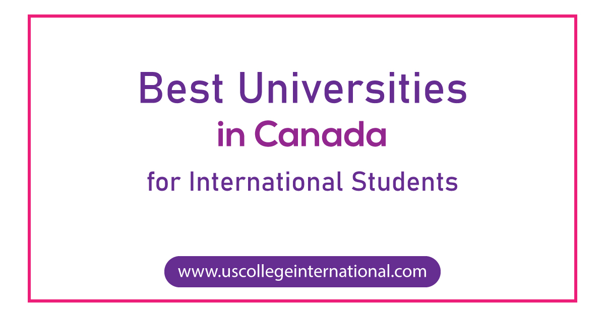 best universities in Canada for Interniational Students