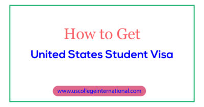 How to Get United States Student Visa