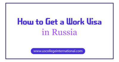 How to Get a Work Visa in Russia