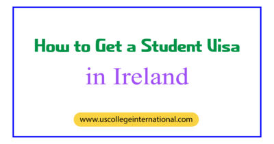 How to Get a Student Visa in Ireland