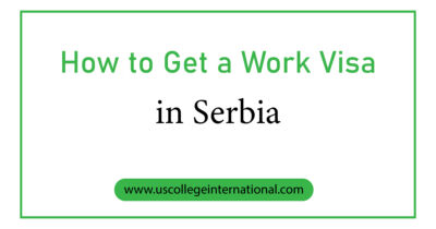 How to Get a Work Visa in Serbia