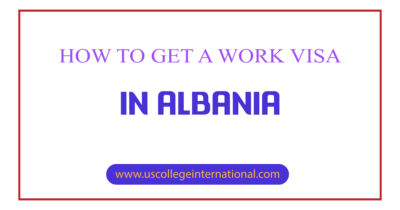How to Get a Work Visa in Albania